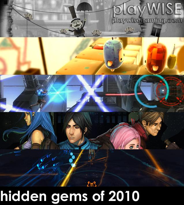 hidden gems of 2010 - playwisegaming.com