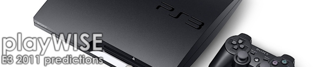 Sony E3 11 Prediction - playwisegaming.com